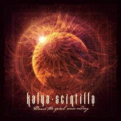 Kalya Scintilla - Dance The Spiral Neverending