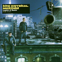 Crystal Method - Legion of Boom