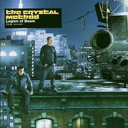 Crystal Method - Legion of Boom