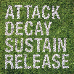 Simian Mobile Disco - Attack Decay Sustain Release-Thumb
