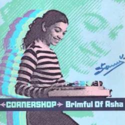 Cornershop - Brimful Of Asha