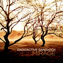 Radioactive Sandwich - Mirrage