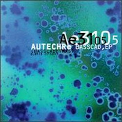 Autechre - Basscad
