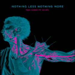 Tom Hodge - Nothing Less Nothing More