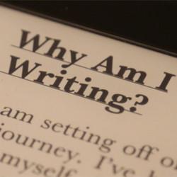 Why Am I Writing?