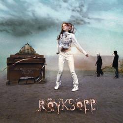 Royksopp The Understanding