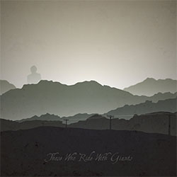 Those Who Ride With Giants - The Mountain Seed