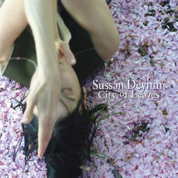 Sussan Deyhim - City Of Leaves