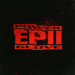 Power Glove EP 2