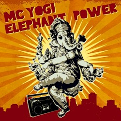 MC Yogi - Elephant Power